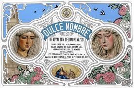 Cartel anunciador de la renovación del Madrinazgo de la Hermandad del Dulce Nombre a la de Bellavista