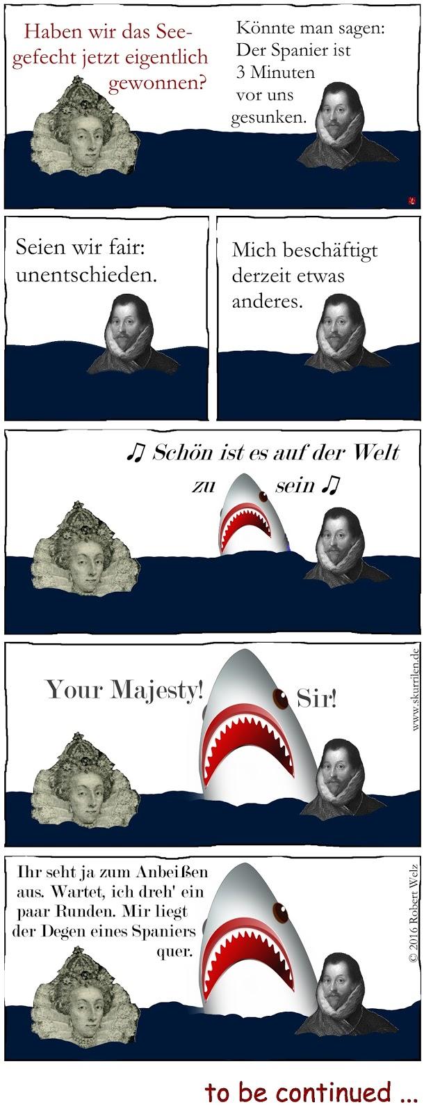 sarkastischer Humor im Fantasy Web-Comic: Elizabeth I. & Francis Drake steht nach einem Seegefecht das Wasser bis zum Hals. Und dann erscheint der Weiße Hai.