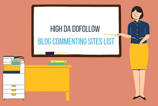 List of Dofollow Blog Commenting Sites (Free High DA) for SEO