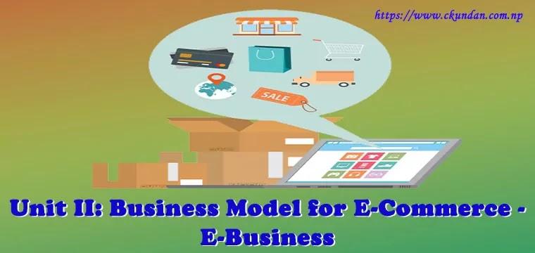 Business Model for E-Commerce - E-Business