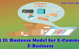 Unit II: Business Model for E-Commerce - E-Business