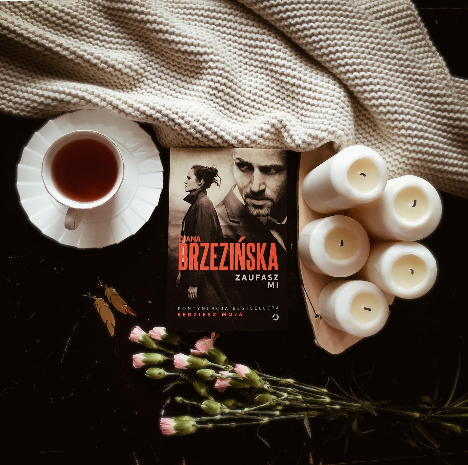 Zaufasz mi – Diana Brzezińska. Wilcze klony w natarciu.