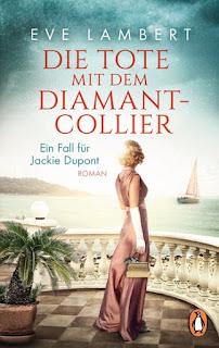 https://www.randomhouse.de/Taschenbuch/Die-Tote-mit-dem-Diamantcollier-Ein-Fall-fuer-Jackie-Dupont/Eve-Lambert/Penguin/e537152.rhd
