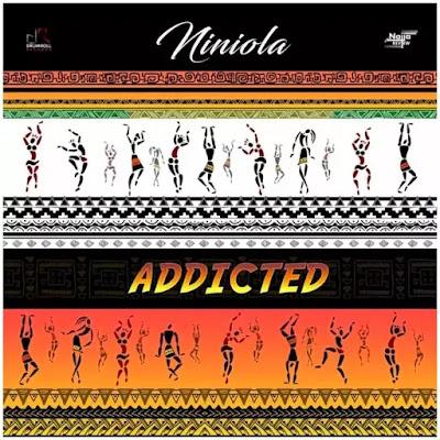 MUSIC: Niniola - Addicted (Prod. Sarz)