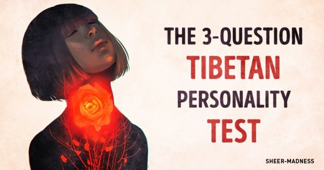 This three-question Tibetan test can reveal a lot about who you really are
