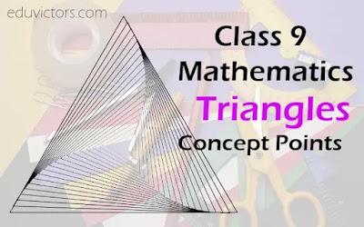 Class 9 - Mathematics - Triangles - Concept Points (#eduvictors)(#cbse2020)(#class9Maths)