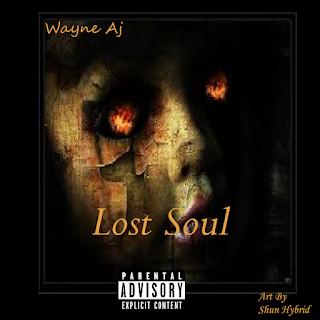Wayne AJ - Lost Soul