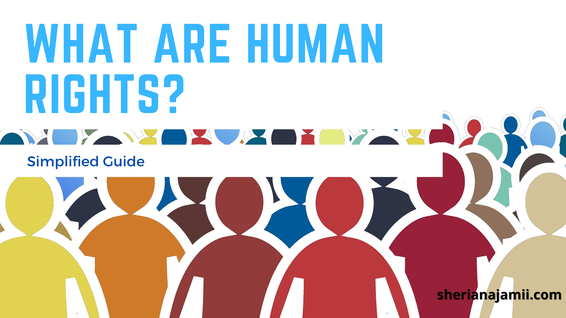 What are human rights? Simplified Guide
