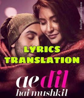 Channa Mereya Lyrics in English | With Translation | - Ae Dil Hai Mushkil | Arijit Singh