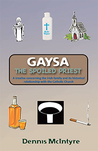 Gaysa, the Spoiled Priest by Dennis McIntyre