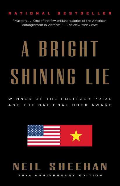 A Bright Shining Lie John Paul Vann and America in Vietnam