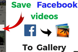Save Facebook Videos to Phone 2019