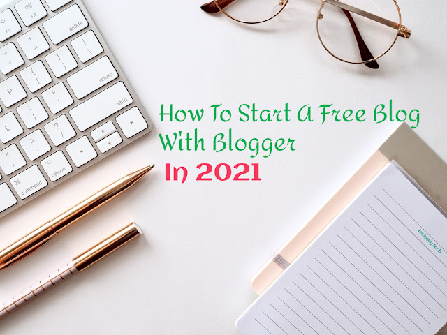 How To Start A Free Blog In Blogger