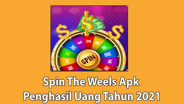 Spin The Weel Apk Penghasil Uang