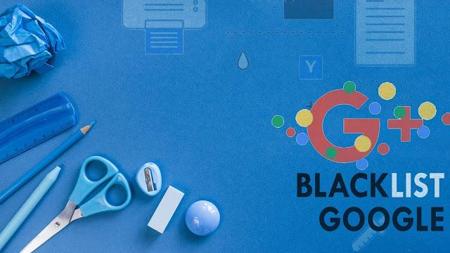 Artikel Tidak Terindeks? Mungkin Blog Kamu Kena Blaclist Google!