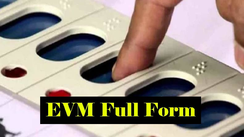 EVM ka full form in hindi