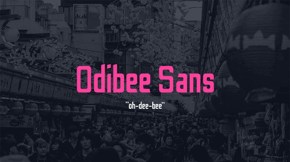 Odibee Sans Tipografía gratuita