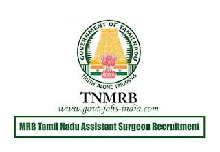 MRB Tamil Nadu Assistant Surgeon Recruitment 2020