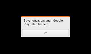 Cara Terampuh Mengatasi Layanan Google Play telah berhenti