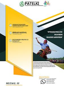 WORKSHOP & SEMINAR NASIONAL Dalam Rangka Musyawarah Wilayah III DPW PATELKI Nusa Tenggara Timur 2019