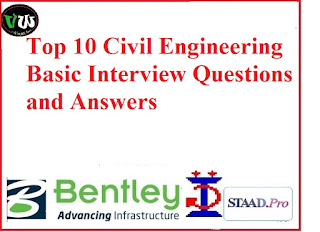Civil Engineering Basic Interview Questions and Answers