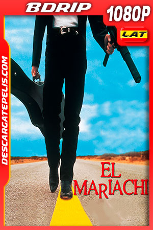El mariachi (1992) FULL HD 1080p BDRip Latino