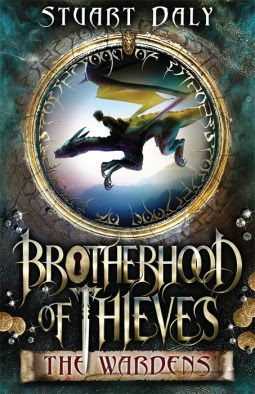 Brotherhood of Thieves-The Wardens by Stuart Daly