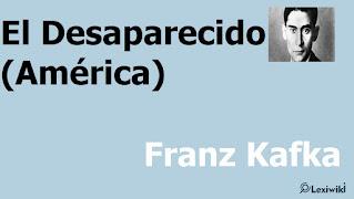 El Desaparecido (América)Franz Kafka