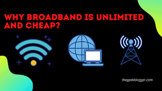 Why Broadband is Unlimited and Cheap?