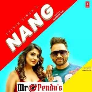 Nang Kelvin Singh Mp3 Song