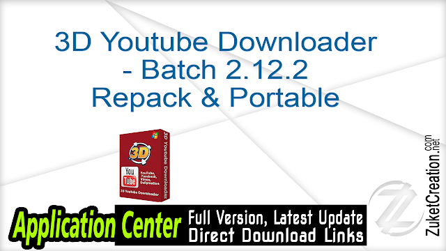 3D Youtube Downloader – Batch 2.12.2 Repack & Portable
