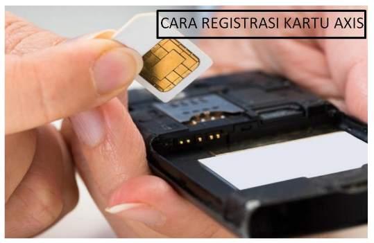 Syarat, Ketentuan dan Cara Registrasi Kartu Axis Terbaru