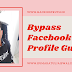 How to bypass facebook profile security guard