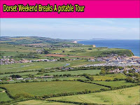 Dorset Weekend Breaks: A potable Tour