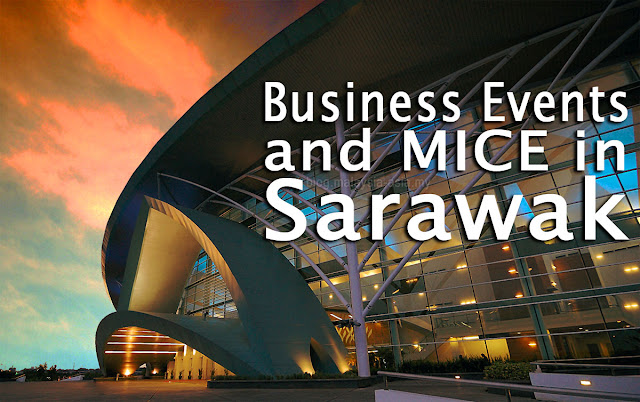 Why Choose Sarawak for Business Events and MICE