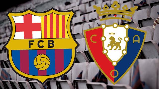 برشلونة بالقليل من الأمل يواجه أوساسونا اليوم الخميس 16 يوليو 2020 وعينه على مباراة ريال مدريد ضد فياريال