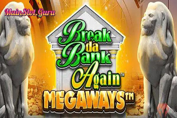 Main Gratis Slot Demo Break Da Bank Again Megaways Microgaming