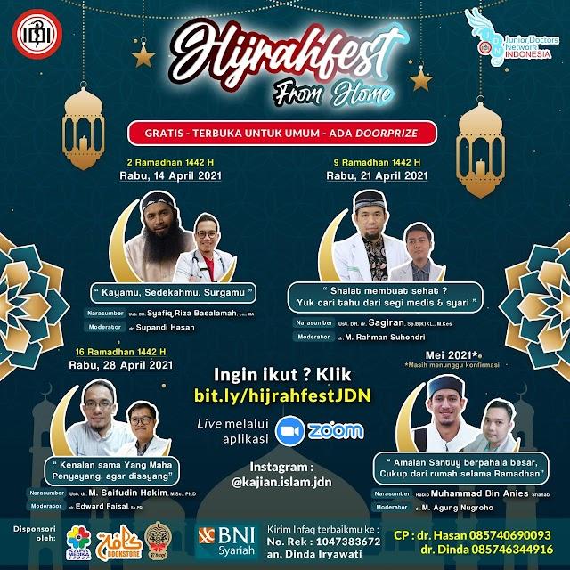 """Maraton Kajian Ramadhan  bersama *Junior Doctors Network Indonesia (JDNI)*  *""""HIJRAHFEST FROM HOME""""*    Terbuka Untuk UMUM & GRATIS"""