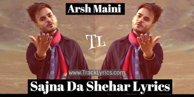sajna-da-shehar-lyrics