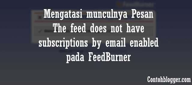 "cara mengatasi pesan yang muncul ""The feed does not have subscriptions"