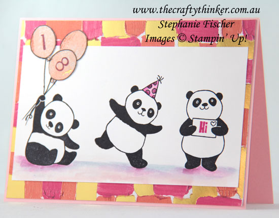 #thecraftythinker, #saleabration, #stampinup, #cardmaking, Party Pandas, Painted With Love, 18th birthday card, Saleabration 2018, Stampin' Up Australia Demonstrator, Stephanie Fischer, Sydney NSW