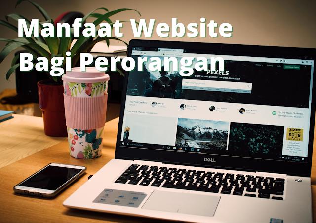 10 Manfaat Website Bagi Perorangan