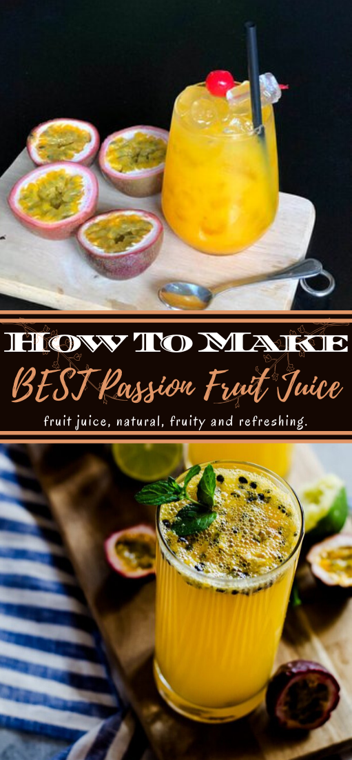 BEST Passion Fruit Juice #healthydrink #easyrecipe #cocktail #smoothie