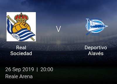LIVE MATCH: Real Sociedad Vs Deportivo Alavés Spanish LaLiga 26/09/2019