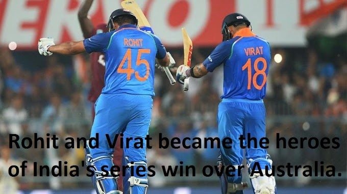 Rohit and Virat became the heroes of India's series win over Australia.