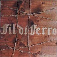 """Στα τέλη Σεπτεμβρίου θα επανακυκλοφορήσουν οι δίσκοι των Fil di Ferro """"Hurricanes"""", """"Fil di ferro"""""""