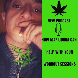 Podcast: Delicatenutrition: Marijuana beneficial for workout sessions Podcast