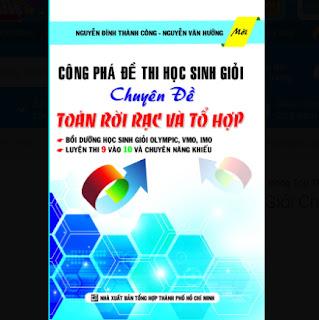 Công Phá Đề Thi Học Sinh Giỏi Chuyên Đề Toán Rời Rạc Và Tổ Hợp (2015) ebook PDF-EPUB-AWZ3-PRC-MOBI
