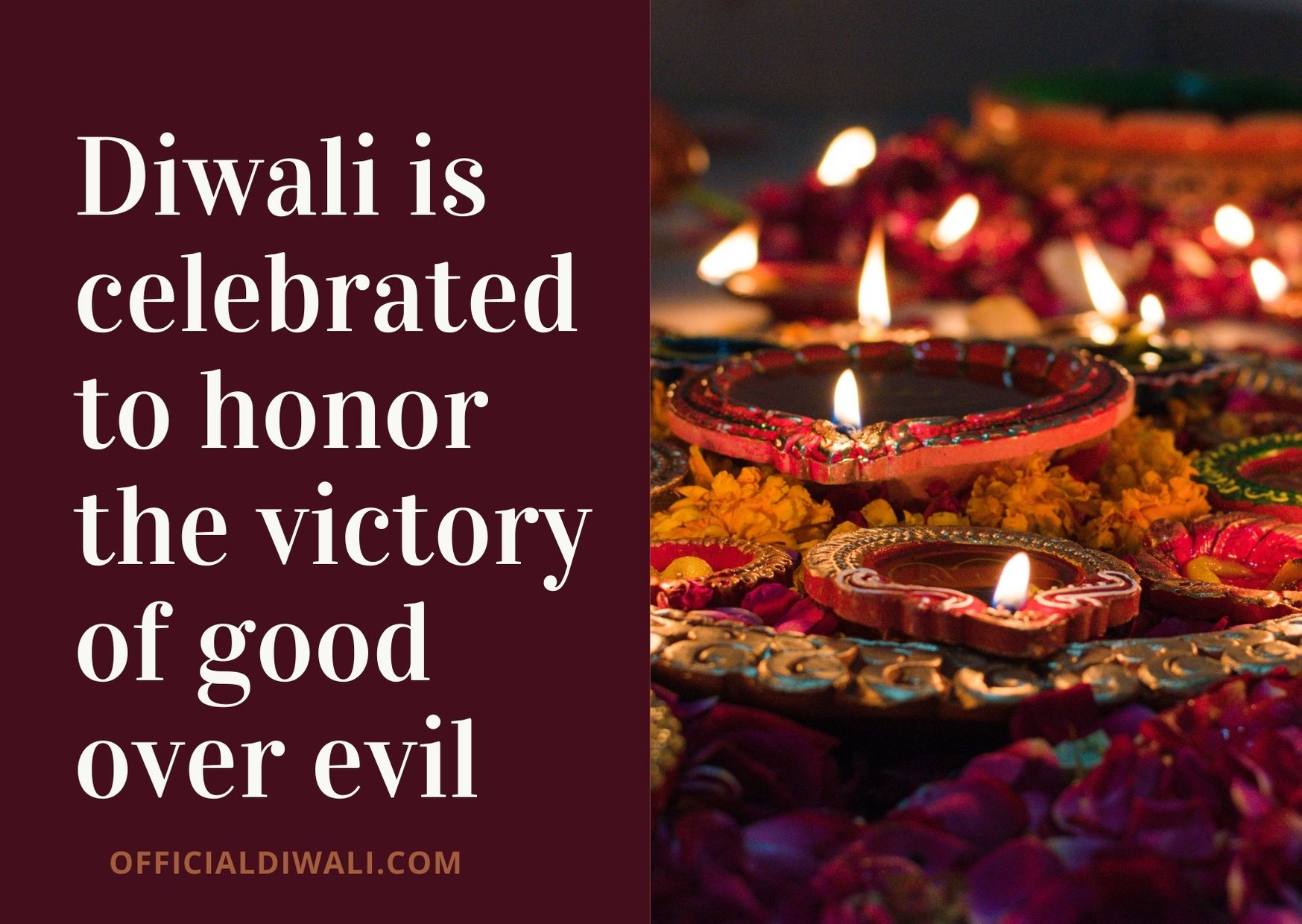 Diwali is celebrated to honor the victory of good over evil - Officialdiwali.com