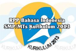 RPP Bahasa Indonesia SMP/MTs Kurikulum 2013 Smester 1 dan 2